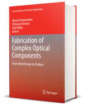 Fabrication of Complex Optical Components 300x350